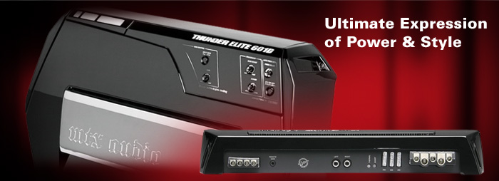 THUNDER ELITE car amplifiers are the ultimate expression of power and style!