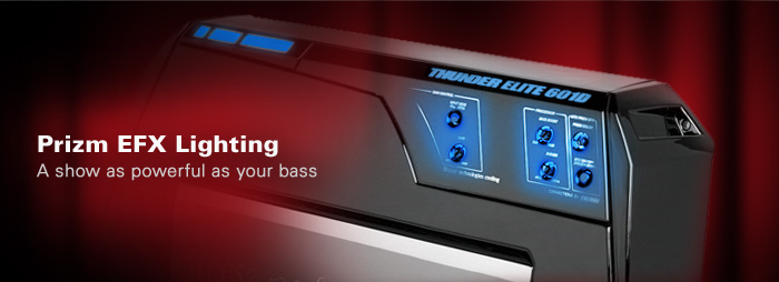 Prizm EFX Lighting make THUNDER ELITE a visual show as powerful as your bass!
