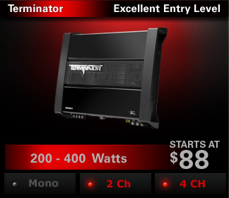 Terminator amplifiers deliver outstanding power and sound quality at a great value.