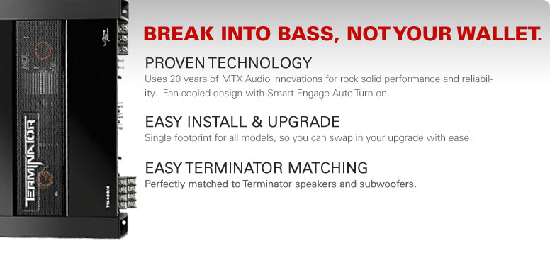 Terminator Amps - Break into Bass, not your wallet!
