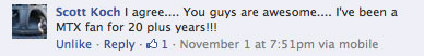 MTX FaceBook Comment you guys are awesome