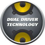 Dual Driver Technology
