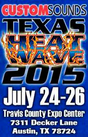 2015 Custom Sounds Texas Heat Wave